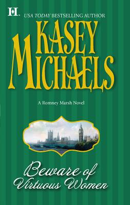 Beware of Virtuous Women: A Romney Marsh Novel - Michaels, Kasey