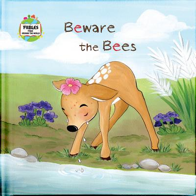 Beware the Bees: A Fable from Around the World - Keane, Ronan (Editor)