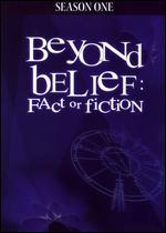 Beyond Belief: Fact or Fiction: Season 01