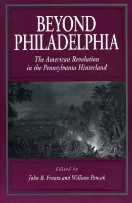 Beyond Philadelphia - Ppr. - Frantz, John B (Editor)