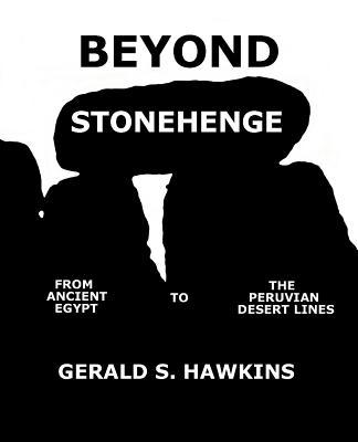 Beyond Stonehenge - Hawkins, Gerald S