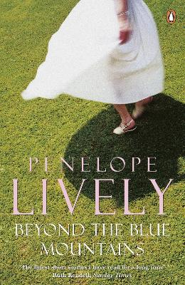 Beyond the Blue Mountains - Lively, Penelope
