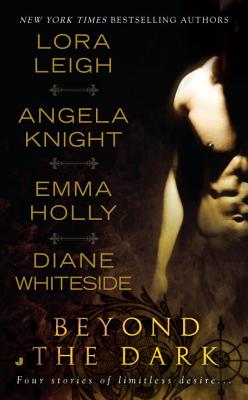 Beyond the Dark - Leigh, Lora, and Knight, Angela, and Holly, Emma