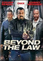 Beyond the Law - James Cullen Bressack