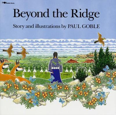 Beyond the Ridge - Goble, Paul