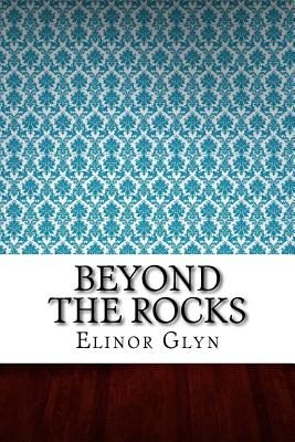 Beyond the Rocks - Glyn, Elinor