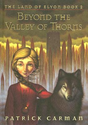 Beyond the Valley of Thorns - Carman, Patrick