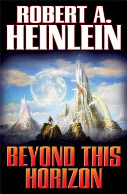 Beyond This Horizon - Heinlein, Robert A