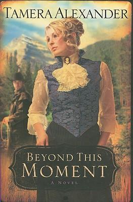Beyond This Moment - Alexander, Tamera