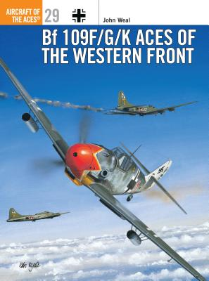 Bf 109 F/G/K Aces of the Western Front -