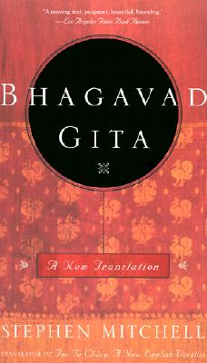 Bhagavad Gita: A New Translation - Mitchell, Stephen