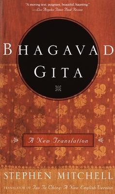 Bhagavad Gita: A New Translation - Mitchell, Stephen
