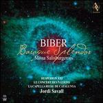 Biber: Baroque Splendor ? Missa Salisburgensis