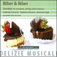 Biber & Biber: Sonatas for Trumpets, Strings and Continuo - Antonio Frige (organ); Ensemble Pian & Forte; Gabriele Cassone (trumpet); Antonio Frige (conductor)