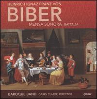 Biber: Mensa Sonora, Battalia - Baroque Band; Carol Pratt (conductor)