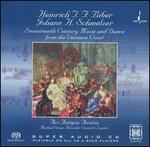 Biber, Schmelzer: Seventeenth Century Music and Dance from the Viennese Court