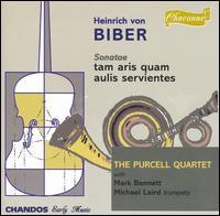 Biber: Sonatae tam aris quam aulis servientes - Jane Rogers (viola); Katherine McGillivray (viola); Mark Bennett (trumpet); Michael Laird (trumpet); Purcell Quartet;...
