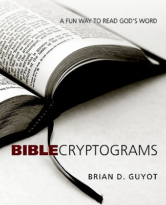Bible Cryptograms - Guyot, Brian