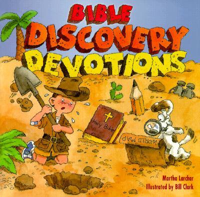 Bible Discovery Devotions - Larchar, Martha