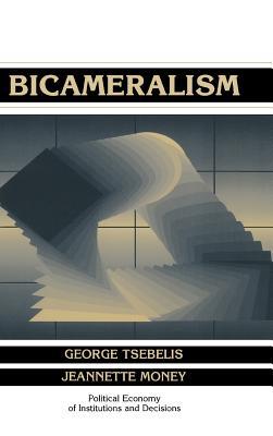 Bicameralism - Tsebelis, George