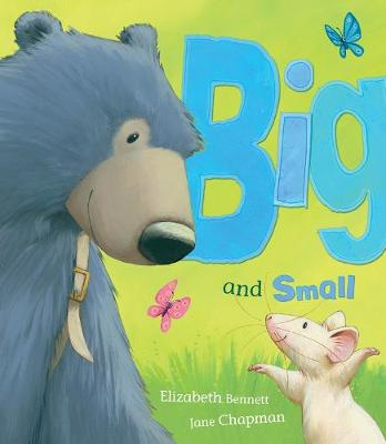 Big and Small - Bennett, Elizabeth