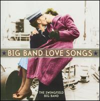 Big Band Love Songs - The Swingfield Big Band
