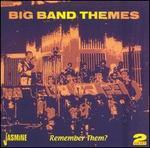 Big Band Themes: Remember Them?