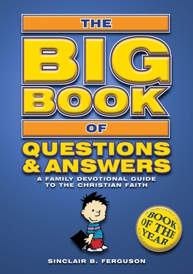 Big Book of Questions and Answers - Ferguson, Sinclair B, and Sinclair, Ferguson