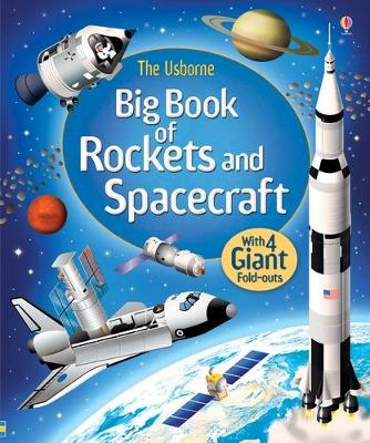 Big Book of Rockets & Spacecraft - Stowell, Louie
