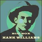 Big Box of Hank Williams