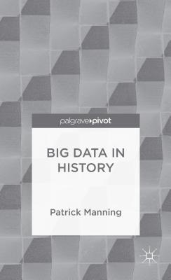 Big Data in History - Manning, Patrick