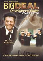 Big Deal on MaDonna Street: 20 Years Later - Amanzio Todini