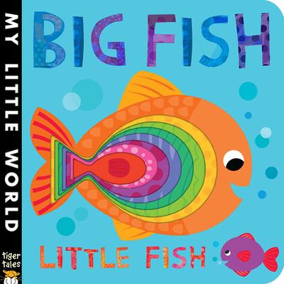 Big Fish Little Fish - Litton, Jonathan, and Galloway, Fhiona (Illustrator)