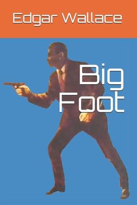 Big Foot - Wallace, Edgar