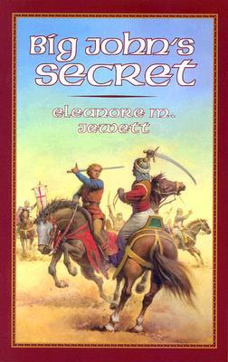 Big John's Secret - Jewett, Eleanore M