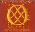 Big Love: Hymnal (Sdtk)