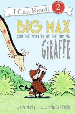 Big Max and the Mystery of the Missing Giraffe - Platt, Kin, and Lopshire, Robert