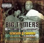 Big Money Heavywight: The Screwed and Chopped Album - Big Tymers