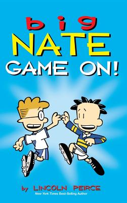 Big Nate: Game On! - Peirce, Lincoln