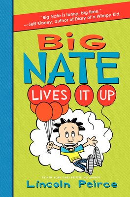 Big Nate Lives It Up -