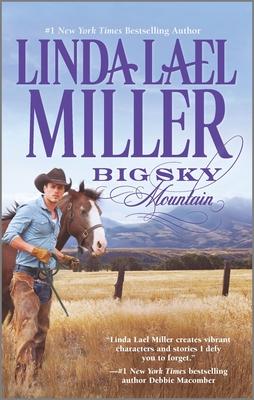 Big Sky Mountain - Miller, Linda Lael
