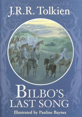 Bilbo's Last Song - Tolkien, J R R