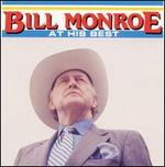 Bill Monroe at His Best