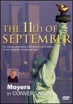 Bill Moyers: The 11th of September - Moyers in Conversation - Bob Morris; Felice Firestone; Gail Ablow; Gregg Henry; Leslie Clark; Wayne Palmer