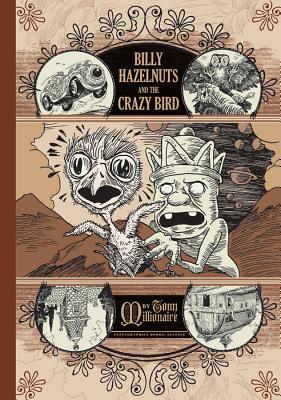 Billy Hazelnuts and the Crazy Bird - Millionaire, Tony