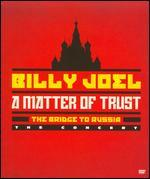 Billy Joel: A Matter of Trust - The Bridge to Russia: The Concert