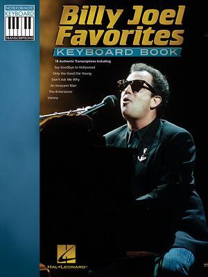 Billy Joel Favorites Keyboard Book - Joel, Billy (Composer)