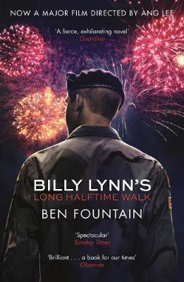 Billy Lynn's Long Halftime Walk - Fountain, Ben (Afterword by)