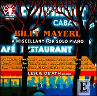 Billy Mayerl: A Miscellany for Solo Piano - Leslie De'Ath (piano)