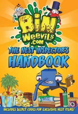 Bin Weevils: The Nest Inspector's Handbook: Everything you need to know to create a trophy-winning nest! - Woolley, Steph